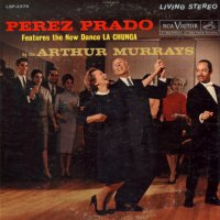 Perez Prado And His Orchestra - La Chunga, LP