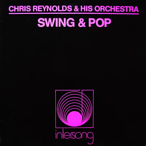 Chris Reynolds & His Orchestra - Swing & Pop, LP