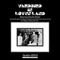 Charlie Parker - Yardbird In Lotus Land, LP
