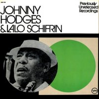 Johnny Hodges & Lalo Schifrin - Previously Unreleased Recordings, LP