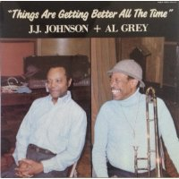 J.J. Johnson + Al Grey - Things Are Getting Better All The Time, LP