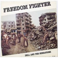 Dell & The Sensations - Freedom Fighter, LP