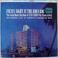 Luis Varona, His Piano & Orch. - Fiesta Night At The Eden Roc, LP