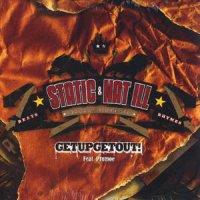 "Static & Nat Ill Feat. Promoe - Getupgetout!, 12"""