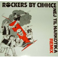 "Rockers By Choice - Nej Til Narkotika (Remix) / Den Sikre Ruin, 12"""