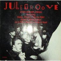 "Zten Zikker Zwing Featuring Swan, Phoze, Pete, Einar, Wildmanden, Jo C Fine, Phase 5, Kalle & Kudi - Julegroove, 12"""