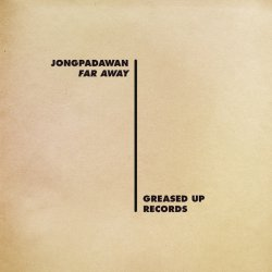 "JONGPADAWAN - Far Away, 10"", EP"