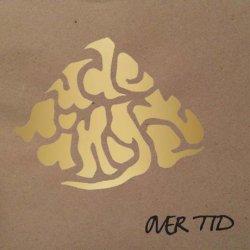 """Ude På Noget - Over Tid, 10"""", EP"""