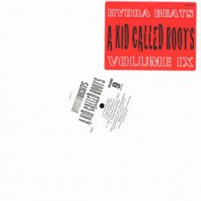 A Kid Called Roots - Hydra Beats Volume 9, LP
