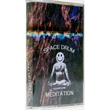 Space Drum Meditation - Space Drum Meditation, Cassette