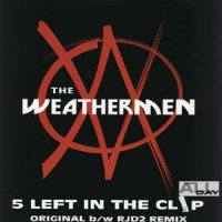 The Weathermen - 5 Left In The Clip, 12""
