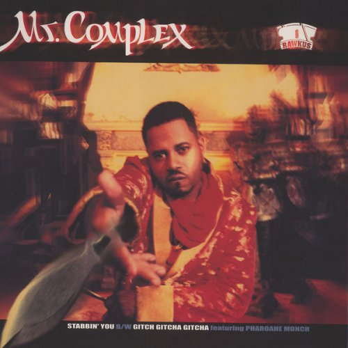Mr. Complex - Stabbin' You / Gitcha Gitcha Gitcha, 12""