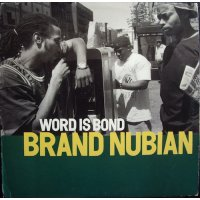 Brand Nubian - Word Is Bond, 12""