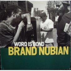 "Brand Nubian - Word Is Bond, 12"""