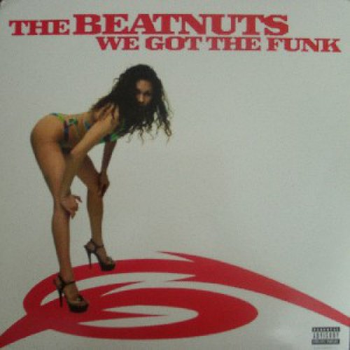 The Beatnuts - We Got The Funk, 12""