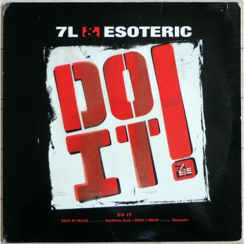 7L & Esoteric - Do It! / Rest In Peace / What I Mean, 12""