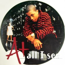 """A+ - All I See, 12"""""""