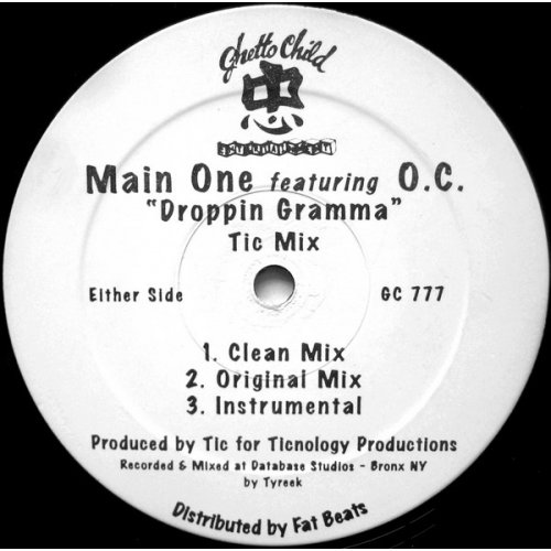 Main One Featuring O.C. - Droppin Gramma, 12""