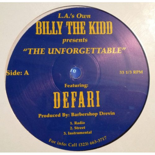 L.A.'s Own Billy The Kidd featuring Defari - The Unforgettable / Aged Whiskey Aged Remy, 12""