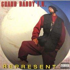 """Grand Daddy I.U. - Represent, 12"""""""