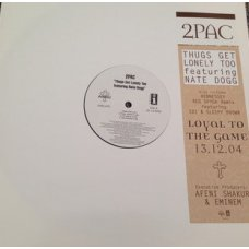 """2Pac Featuring Nate Dogg - Thugs Get Lonely Too, 12"""", Promo"""