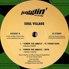"Soul Village - Funkin' For Jamaica / Hey Suckas!, 12"""
