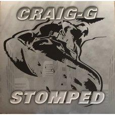 "Craig G - Stomped / Make You Say Yes, 12"""