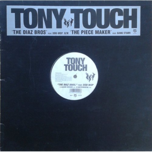 Tony Touch - The Diaz Bros. / The Piece Maker, 12""