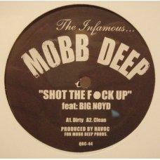 """Mobb Deep - Shot The Fuck Up / Gun Sling, 12"""""""