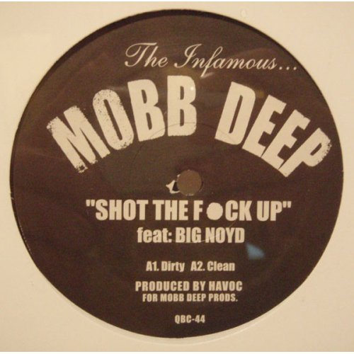 Mobb Deep - Shot The Fuck Up / Gun Sling, 12""