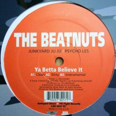 The Beatnuts - Ya Betta Believe It / U Crazy, 12""