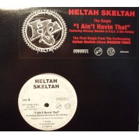"Heltah Skeltah - I Ain't Havin' That / Worldwide, 12"", Promo"