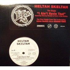 """Heltah Skeltah - I Ain't Havin' That / Worldwide, 12"""", Promo"""