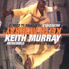 """Keith Murray - Incredible, 12"""""""