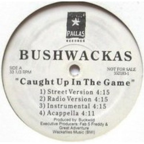 "Bushwackas - Caught Up In The Game, 12"", Promo"