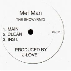 "Mef Man - Say What (Remix) / The Show (Remix), 12"""