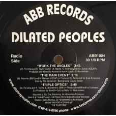 """Dilated Peoples - Work The Angles / The Main Event / Triple Optics, 12"""""""
