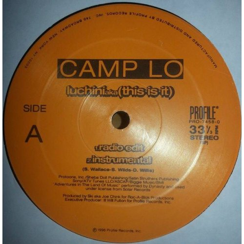 Camp Lo - Luchini Aka (This Is It), 12""