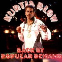 Kurtis Blow - Back By Popular Demand, 12""