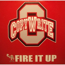 Copywrite - Fire It Up, 12""