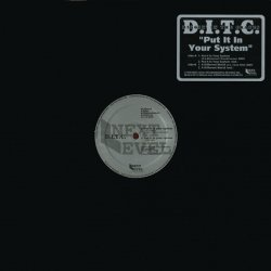 D.I.T.C. - Put It In Your System, 12""