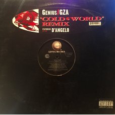 """Genius / GZA Featuring D'Angelo - Cold World (Remix), 12"""""""