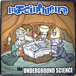 Mass Influence - The Underground Science, LP