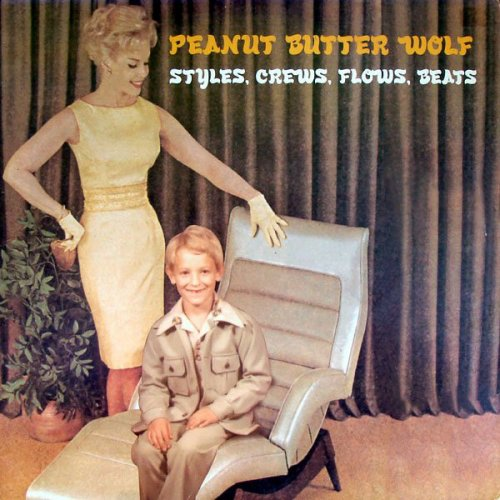 Peanut Butter Wolf - Styles, Crews, Flows, Beats, 12""