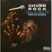 Chubb Rock - I Gotta Get Mine Yo!, LP
