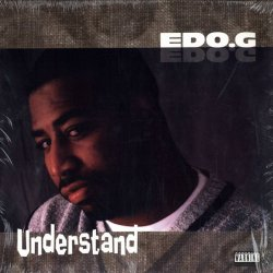 Edo.G - Just Because / Don't Talk About It / Understand, 12""
