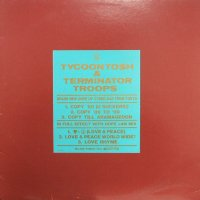 Tycoon To$h & Terminator Troops - Copy '88 / Love & Peace, 12""