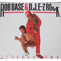 Rob Base & DJ E-Z Rock - It Takes Two, LP