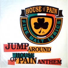 """House Of Pain - Jump Around / House Of Pain Anthem, 12"""""""