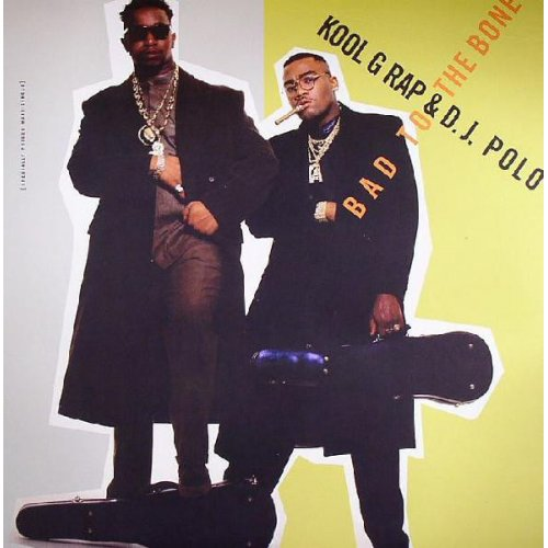 "Kool G Rap & D.J. Polo - Bad To The Bone, 12"", Reissue"